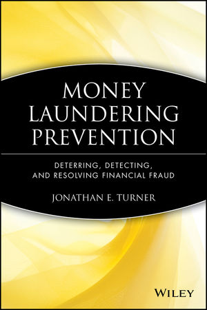 Money Laundering Prevention: Deterring, Detecting, and Resolving Financial Fraud  (0470874759) cover image