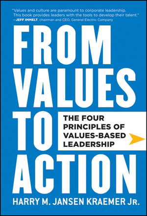 Book Cover Image for From Values to Action: The Four Principles of Values-Based Leadership