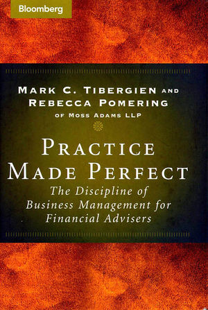 Practice Made Perfect: The Discipline of Business Management for Financial Advisers (0470884959) cover image