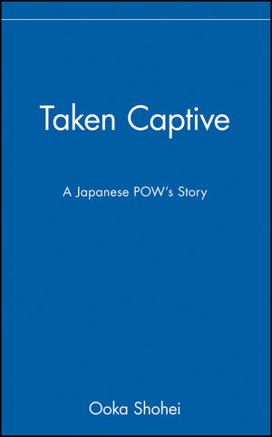 Taken Captive: A Japanese POW