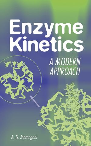 Enzyme Kinetics: A Modern Approach (0471159859) cover image