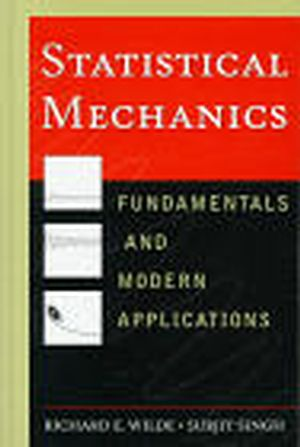 Statistical Mechanics: Fundamentals and Modern Applications (0471161659) cover image