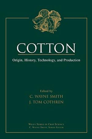 Cotton: Origin, History, Technology, and Production