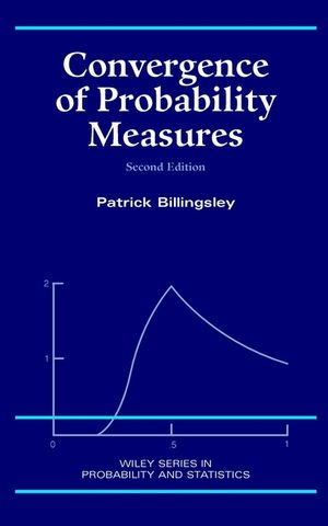Convergence of Probability Measures, 2nd Edition
