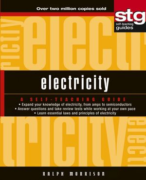 Electricity: A Self-Teaching Guide