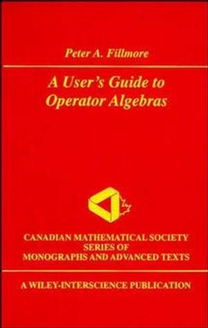 A User's Guide to Operator Algebras