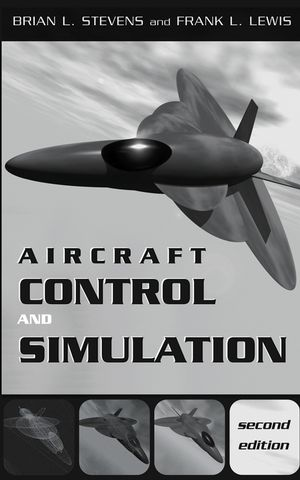 Aircraft Control and Simulation, 2nd Edition