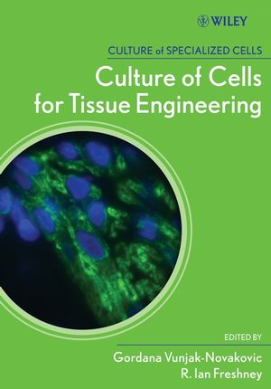Culture of Cells for Tissue Engineering (0471629359) cover image