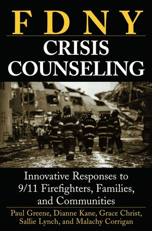 FDNY Crisis Counseling: Innovative Responses to 9/11 Firefighters, Families, and Communities (0471714259) cover image