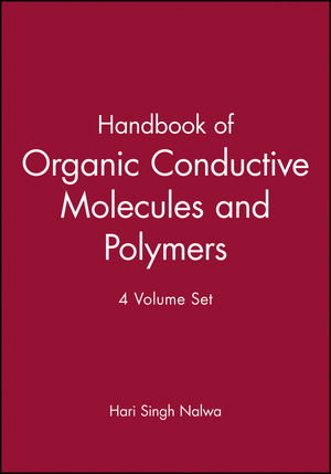 Handbook of Organic Conductive Molecules and Polymers, 4 Volume Set