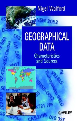 Geographical Data: Characteristics and Sources