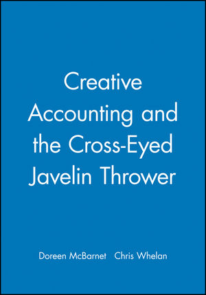 Creative Accounting and the Cross-Eyed Javelin Thrower