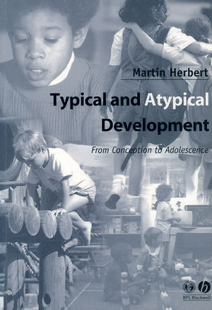 Typical and Atypical Development: From Conception to Adolescence (0631234659) cover image