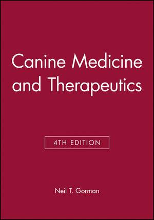 Canine Medicine and Therapeutics, 4th Edition