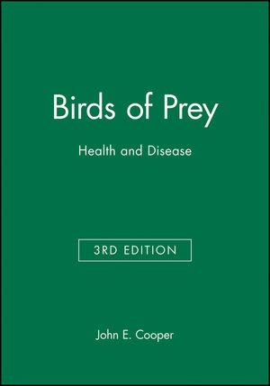Birds of Prey: Health and Disease, 3rd Edition