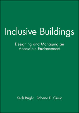 Inclusive Buildings: Designing and Managing an Accessible Environmnent, CD-ROM (0632059559) cover image