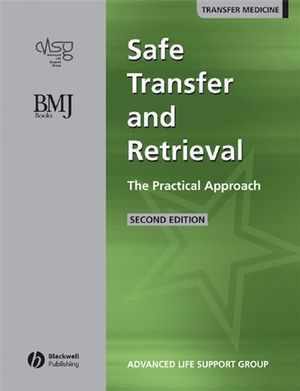 Safe Transfer and Retrieval of Patients (STAR): The Practical Approach (0727918559) cover image