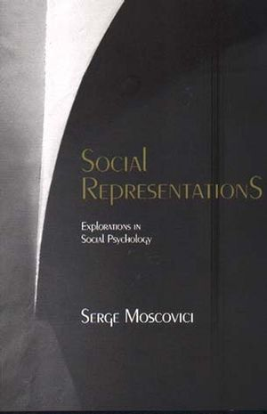 Social Representations: Explorations in Social <span class='search-highlight'>Psychology</span>