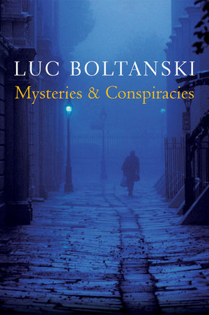 Mysteries and Conspiracies: Detective Stories, Spy Novels and the Making of Modern Societies (0745664059) cover image