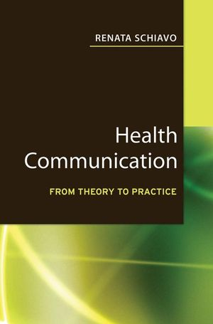 Health Communication: From Theory to Practice (0787982059) cover image