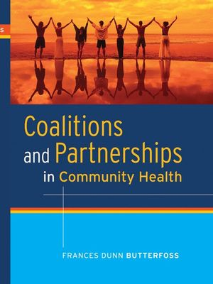 Coalitions and Partnerships in Community Health