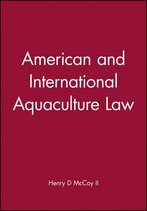American and International Aquaculture Law