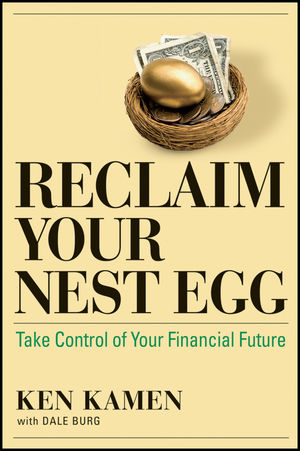 Reclaim Your Nest Egg: Take Control of Your Financial Future (1118004159) cover image