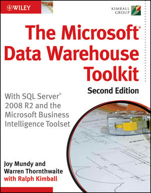 The Microsoft Data Warehouse Toolkit: With SQL Server 2008 R2 and the Microsoft Business Intelligence Toolset, 2nd Edition (1118067959) cover image
