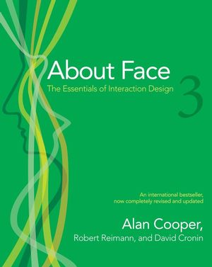 About Face 3: The Essentials of Interaction Design (1118079159) cover image