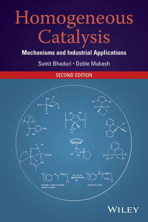 Homogeneous Catalysis: Mechanisms and Industrial Applications, 2nd Edition (1118139259) cover image