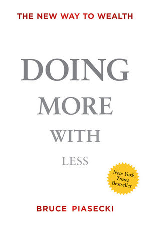Doing More with Less: The New Way to Wealth (1118172159) cover image