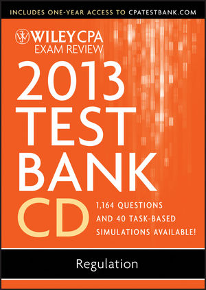 Wiley CPA Exam Review 2013 Test Bank CD, Regulation (1118363159) cover image