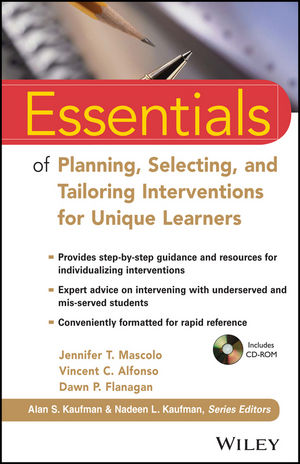 Essentials of Planning, Selecting, and Tailoring Interventions for Unique Learners (1118420659) cover image