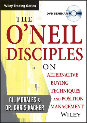 The O'Neil Disciples on Alternative Buying Techniques and Position Management