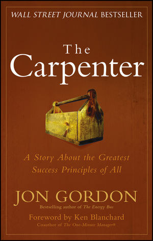The Carpenter: A Story About the Greatest Success Strategies of All (1118915259) cover image