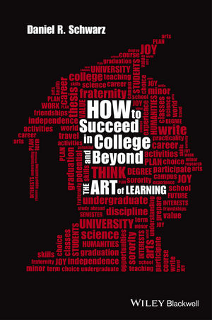 How to Succeed in College and Beyond: The Art of Learning (1118974859) cover image