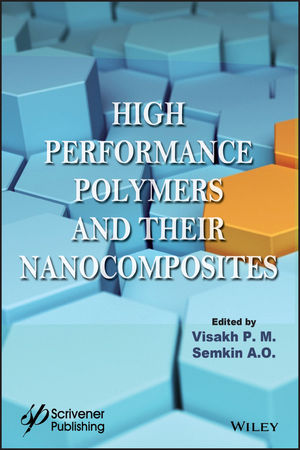 High Performance Polymers and Their Nanocomposites (1119363659) cover image