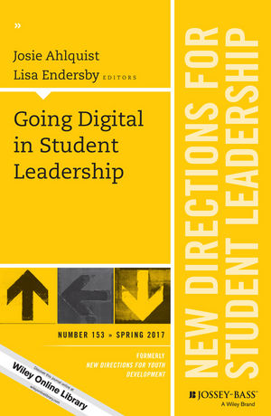 Going Digital in Student Leadership: New Directions for Student Leadership, Number 153 (1119378559) cover image
