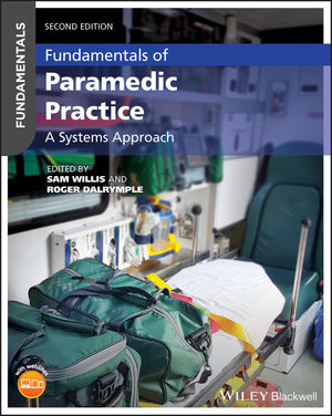 Fundamentals of Paramedic Practice: A Systems Approach, 2nd Edition