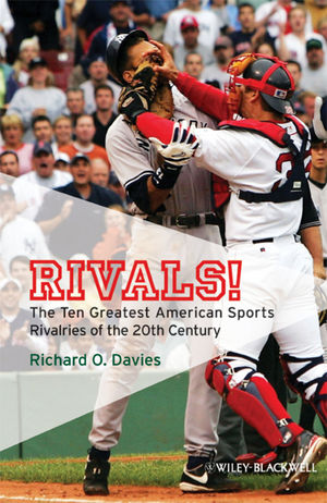 Rivals!: The Ten Greatest American Sports Rivalries of the 20th Century (1405177659) cover image