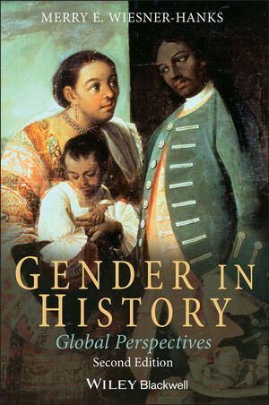 Gender in History: Global Perspectives, 2nd Edition