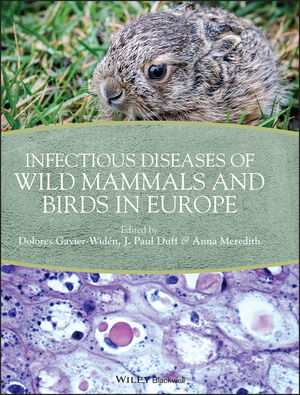 Infectious Diseases of Wild Mammals and Birds in Europe (1405199059) cover image