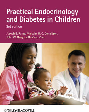 Practical Endocrinology and Diabetes in Children, 3rd Edition