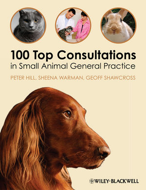 100 Top Consultations in Small Animal General Practice (1444393359) cover image