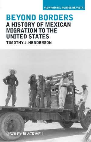 Beyond Borders: A History of Mexican Migration to the United States (1444394959) cover image