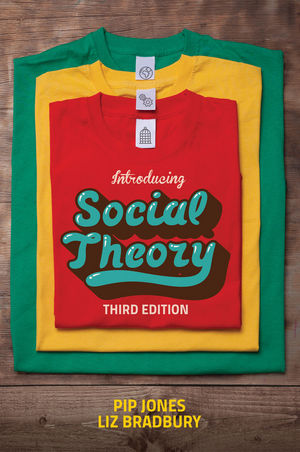 Introducing Social Theory, 3rd Edition (1509505059) cover image