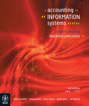 Accounting Information Systems: Understanding Business Processes, 3rd Edition