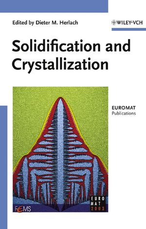 Solidification and Crystallization