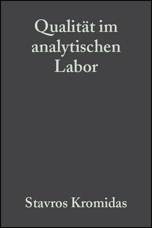 Qualität im analytischen Labor: Qualitätssicherungssysteme, Maßnahmen zur Qualitätsverbesserung, Der ganzheitliche Qualitätsgedanke
