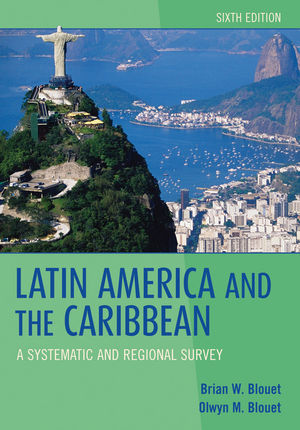 Latin America and the Caribbean: A Systematic and Regional Survey, 6th Edition (EHEP000259) cover image
